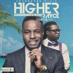 Rayce - Higher ft General Pype
