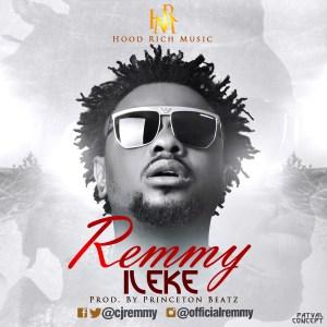 Remmy - ileke