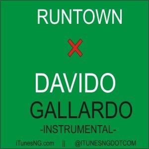 Runtown - Gallardo Ft. Davido