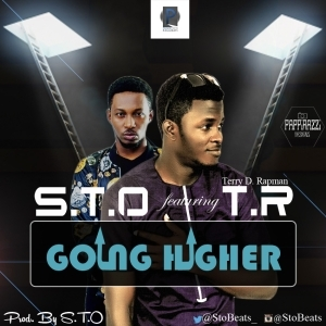 S.T.O - Going Higher ft. T.R