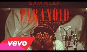 VIDEO: Samklef – Paranoid ft. Skales & Maqdaveed [VIRAL]
