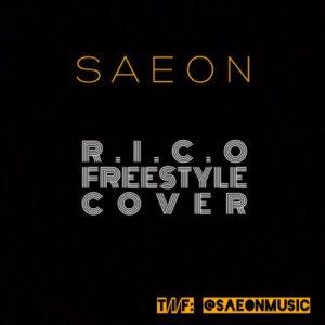 Saeon - R.I.C.O (Freestyle Cover)