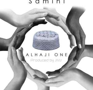 Samini - Alhaji One (Prod. By JMJ)