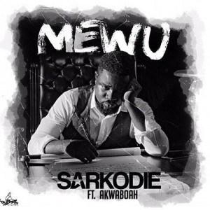Sarkodie - Mewu Ft. Akwaboah
