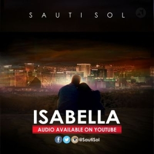Sauti Sol - Isabella