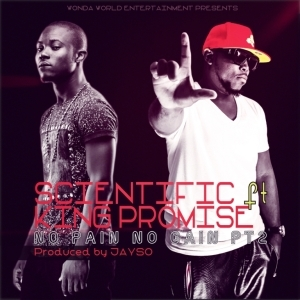 Scientific - No Pain No Gain (Pt. 2) ft. King Promise