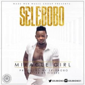 Selebobo - Miracle Girl