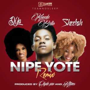 Sheebah - Nipe Yote (Remix) ft. Korede Bello & Di'ja