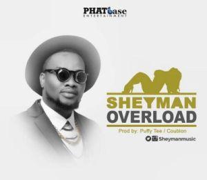 Sheyman - Overload (Prod. By Puffy Tee & DJ Coublon)