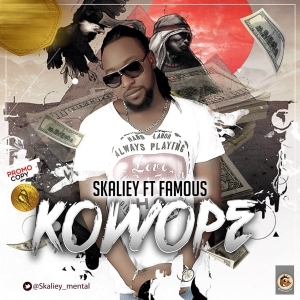 Skaliey - Kowope Ft. Famous