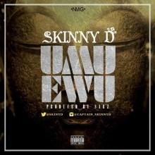 Skinny D - Umu Ewu (Prod. By Sarz)