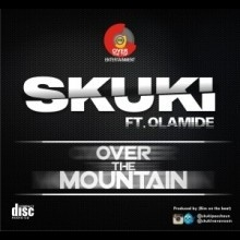 Skuki - Over The Mountain Ft Olamide