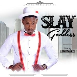 Slay - Goddess
