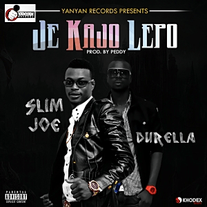 Slim Joe - Je Kajo Lepo (Prod by Peddy) Ft. Durella