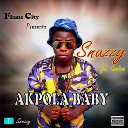 Snuzzy - Akpola Baby Ft. Twice