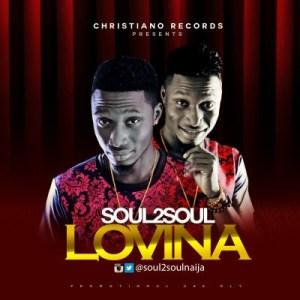 Soul2Soul - Lovina