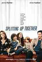 Splitting Up Together SEASON 2