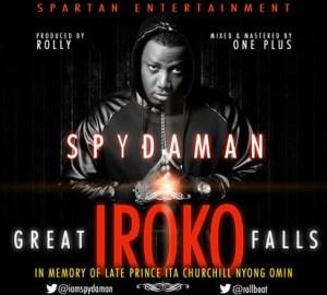 Spydaman - Great Iroko Falls (Tribute Song)