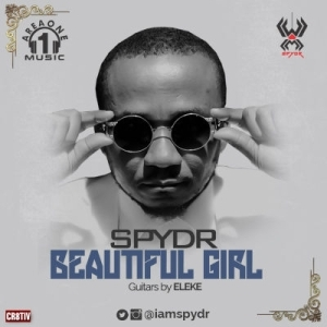 Spydr - Beautiful Girl