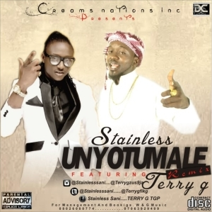 Stainless - Unyotumale Ft. Terry G