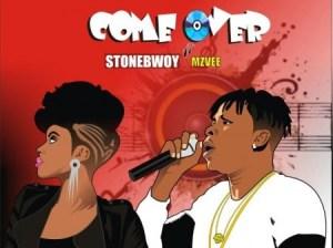 Stonebwoy - Come Over ft MzVee