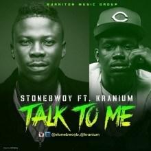 Stonebwoy - Talk To Me Ft. Kranium