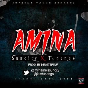 Suncity - Amina ft Tupengo