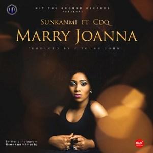 Sunkanmi - Marry Joanna Ft. CDQ