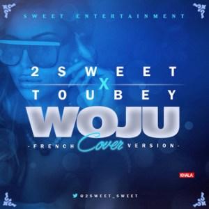 Sweet - Woju (French Version) & Toubey