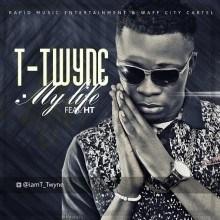 T-Twyne - My Life ft. HT