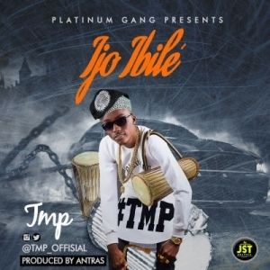 TMP - Ijo Ibile (Prod. By Antras)
