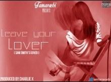 Tamaraebi - Leave Your Lover