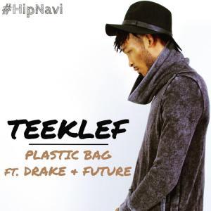Teeklef - Plastic Bag (Remix)