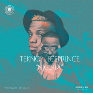 Tekno x Ice Prince - Nigeria