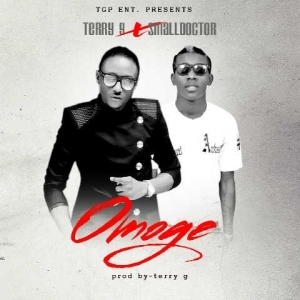 Terry G - Omoge Ft. Small Doctor