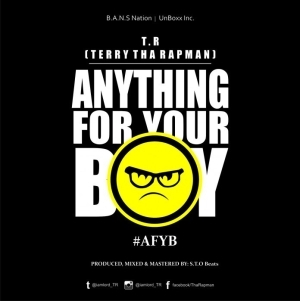 Terry Tha Rapman - Anything For Your Boy