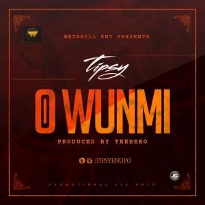 Tipsy - O Wunmi