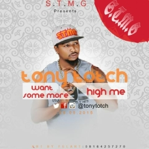 Tony Totch - Want Some More