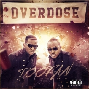 Overdose BY Toofan