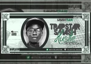 Trapstar Smash - Hustle