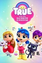 True And The Rainbow Kingdom SEASON 1