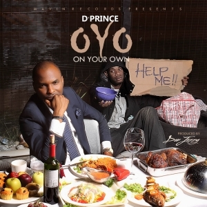 VIDEO: D'Prince – OYO (Own  Your Own)