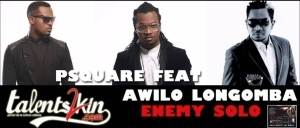 VIDEO : P-Square – Enemy Solo Ft. Awilo Longomba | BTS
