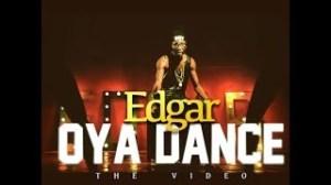 VIDEO : EDGAR – OYA DANCE