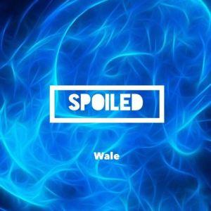 Wale - Spoiled