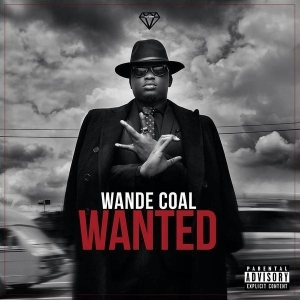 Wande Coal - Wanted (Remix) Ft. Burna Boy (Prod. By Sarz)