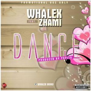 Whalex - Dance Ft. Zhami (Prod. By Popito)