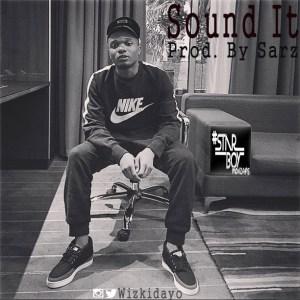Wizkid – Sound It