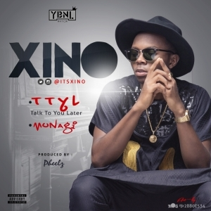Xino - TTYL (YBNL Nation Presents)