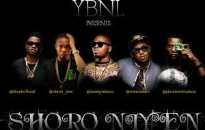 YBNL - Shoro Niyen ft Olamide, Lil Kesh, Viktoh & Chinko Ekun